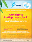 Take advantage of the Biggest South Promotion of the year!