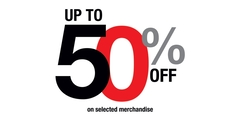 Up to 50% Off On Selected Merchandise