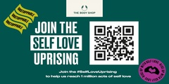 Join The Body Shop for our #selfloveuprising event!